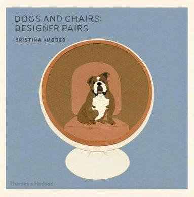 bokomslag Dogs and chairs, designer pairs