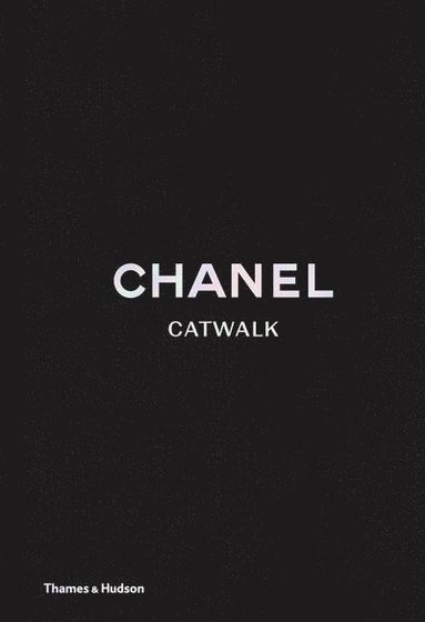 bokomslag Chanel Catwalk: The Complete Karl Lagerfeld Collections