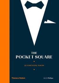 bokomslag The Pocket Square: 22 Essential Folds