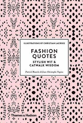 bokomslag Fashion Quotes: Stylish Wit & Catwalk Wisdom