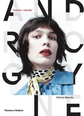 bokomslag Androgyne: Fashion and Gender