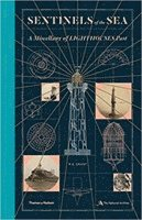 bokomslag Sentinels of the Sea: A Miscellany of Lighthouses Past