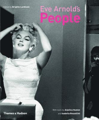 bokomslag Eve Arnold's People