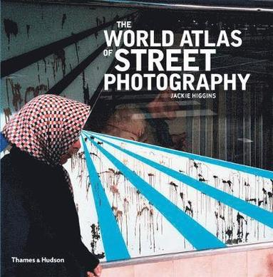 bokomslag The World Atlas of Street Photography
