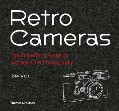 bokomslag Retro Cameras: The Collector's Guide to Vintage Film Photography