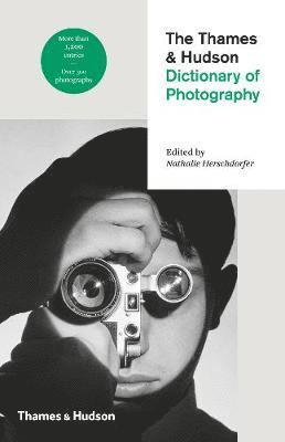 bokomslag The Thames & Hudson Dictionary of Photography