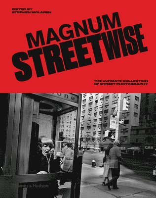 bokomslag Magnum Streetwise: The Ultimate Collection of Street Photography