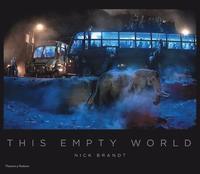 bokomslag Nick Brandt: This Empty World