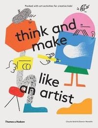 bokomslag think and make like an artist