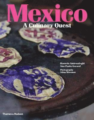 bokomslag Mexico: A Culinary Quest