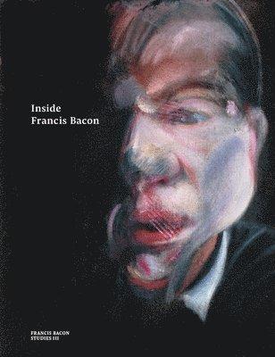 bokomslag Inside Francis Bacon