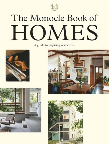 bokomslag The Monocle Book of Homes