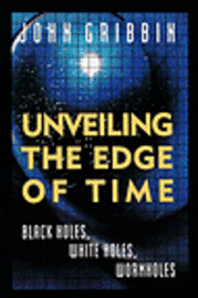 bokomslag Unveiling The Edge Of Time