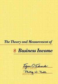 bokomslag The Theory and Measurement of Business Income