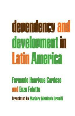 bokomslag Dependency and Development in Latin America
