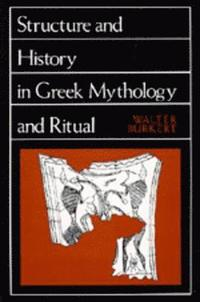 bokomslag Structure and History in Greek Mythology and Ritual
