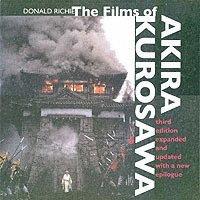 bokomslag The Films of Akira Kurosawa, Third Edition, Expanded and Updated