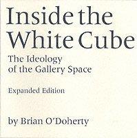 bokomslag Inside the White Cube