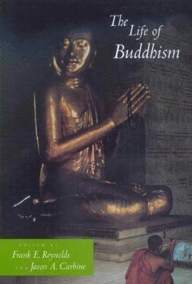 bokomslag The Life of Buddhism