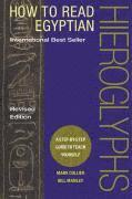 bokomslag How to Read Egyptian Hieroglyphs: A Step-by-Step Guide to Teach Yourself