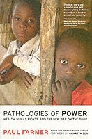 bokomslag Pathologies of Power: Health, Human Rights, and the New War on the Poor