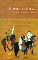 bokomslag Khubilai khan - his life and times, 20th anniversary edition, with a new pr