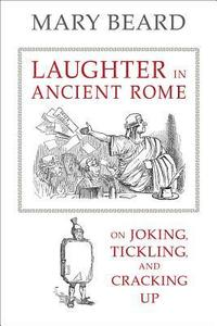 bokomslag Laughter in Ancient Rome