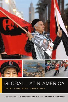 bokomslag Global Latin America: Into the Twenty-First Century