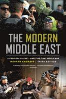 bokomslag The Modern Middle East, Third Edition: A Political History since the First World War