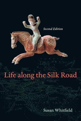 bokomslag Life along the silk road - second edition