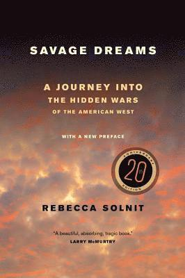 bokomslag Savage dreams - a journey into the hidden wars of the american west
