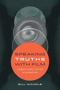 bokomslag Speaking Truths with Film