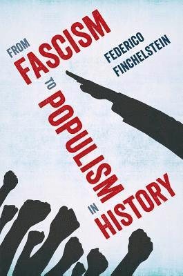 bokomslag From Fascism to Populism in History