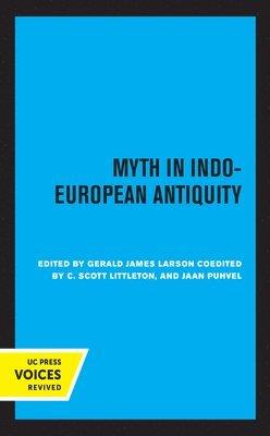 Myth in Indo-European Antiquity 1