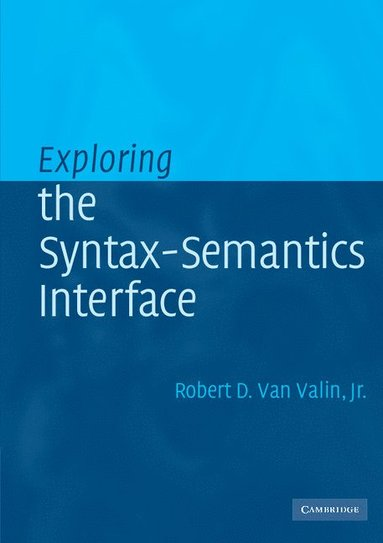 bokomslag Exploring the Syntax-Semantics Interface