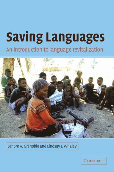 bokomslag Saving Languages: An Introduction to Language Revitalization