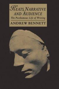 bokomslag Keats, Narrative and Audience