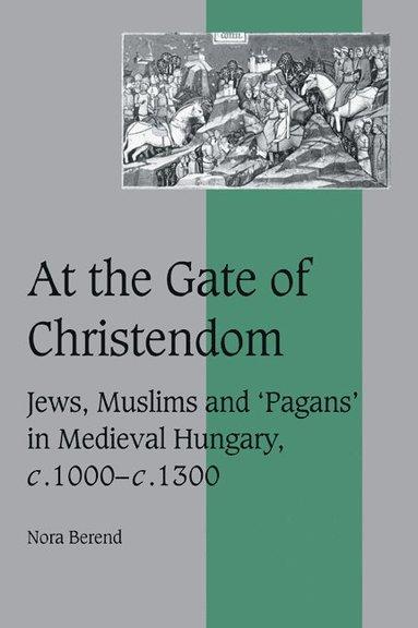 bokomslag At the Gate of Christendom