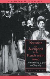 bokomslag Narration and Description in the French Realist Novel