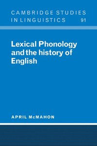 bokomslag Lexical Phonology and the History of English