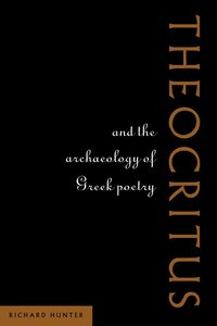 bokomslag Theocritus and the Archaeology of Greek Poetry