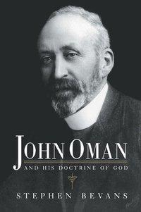 bokomslag John Oman and his Doctrine of God