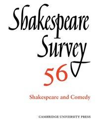 bokomslag Shakespeare Survey: Volume 56, Shakespeare and Comedy
