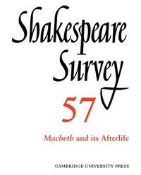 bokomslag Shakespeare Survey: Volume 57, Macbeth and its Afterlife