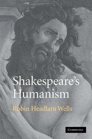 bokomslag Shakespeare's Humanism