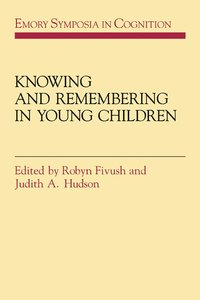 bokomslag Knowing and Remembering in Young Children