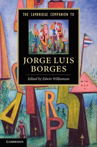 bokomslag The Cambridge Companion to Jorge Luis Borges