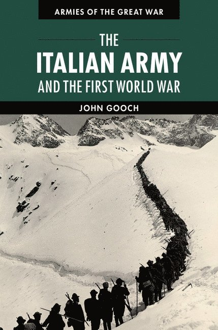The Italian Army and the First World War 1