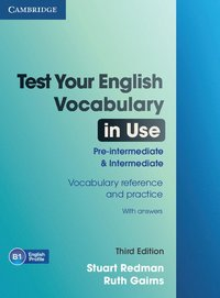bokomslag Test Your English Vocabulary in Use Pre-intermediate and Intermediate with Answers