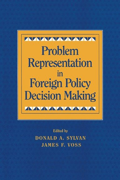 bokomslag Problem Representation in Foreign Policy Decision-Making